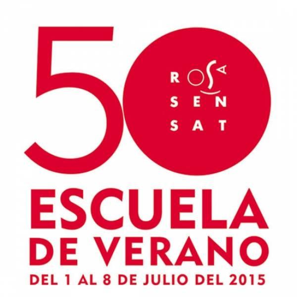 50ª Escuela de Verano Rosa Sensat, del 1 al 8 de Julio