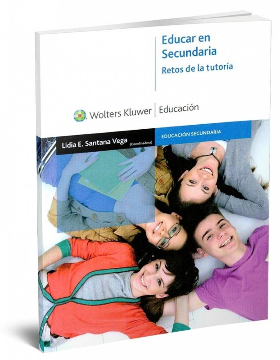 Educar en Secundaria: Retos de la tutoría